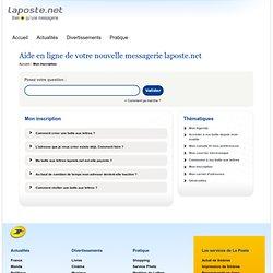 Aide en ligne laposte.net : Mon inscription