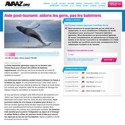 Aide post-tsunami: aidons les gens, pas les baleiniers