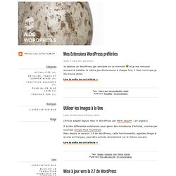 Aide WordPress - ou comment utiliser son blog WordPress