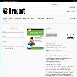 Aider votre enfant à vivre un deuil - Éditions Broquet Inc.