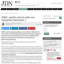 OSEO : quelles sont les aides aux entreprises innovantes? - JDN