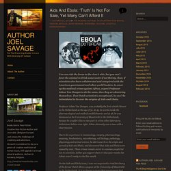Aids And Ebola: 'Truth' Is Not For Sale, Yet Many Can't Afford It
