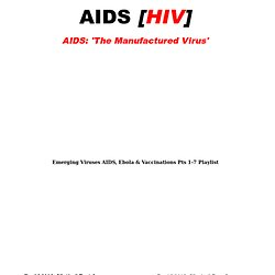 Aids; The Manufactured Virus