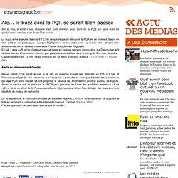 L'actu media web - Aïe... le buzz dont la PQR se serait bien passée