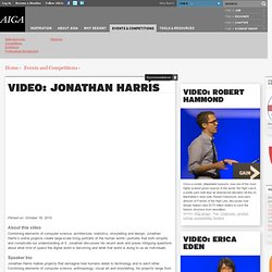 Video: Jonathan Harris