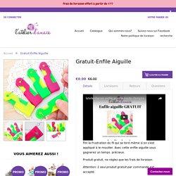 Gratuit-Enfile Aiguille – latelierdanais