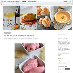 une aiguille dans l' potage: Glace à la fraise et au yaourt à la grecque
