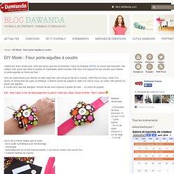 DIY Mode : Fleur porte-aiguilles à coudre