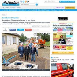 Saint-Martin-l'Aiguillon. Une station d'épuration chez soi et pas chère « Article « Le Publicateur Libre