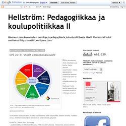 """Pedagogiikkaa ja koulupolitiikkaa II: OPS 2016: """"Uudet aihekokonaisuudet"""""""