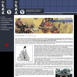 FFAAA - SITE OFFICIEL - Historique de l'Aïkibudo - Le Katori Shintô Ryu