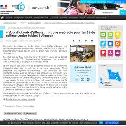 «Voix d'ici, voix d'ailleurs …» : une webradio pour les 3è du collège Louise Michel à Alençon