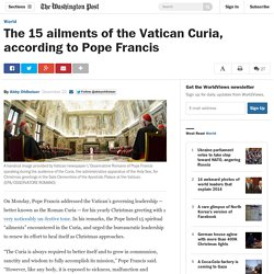 The 15 ailments of the Vatican Curia, according to Pope Francis