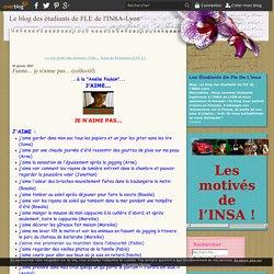 J'aime... je n'aime pas... (collectif) - Le blog des étudiants de FLE de l'INSA-Lyon