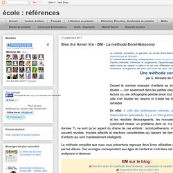 Bien lire Aimer lire - BM - La méthode Borel-Maisonny
