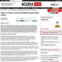 Uber vs Taxis, ce qu'on aimerait nous faire croire
