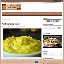 Aïoli facile / aïoli provençal