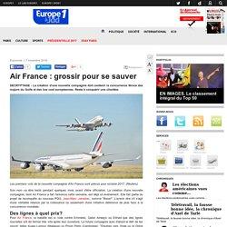 Air France : grossir pour se sauver