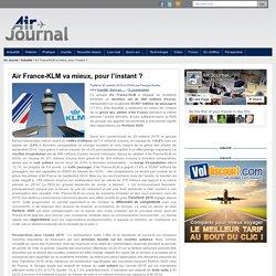 Air France-KLM va mieux, pour l'instant ?
