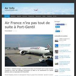 Air France n'ira pas tout de suite à Port-Gentil