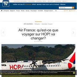 Air France: qu'est-ce que voyager sur HOP! va changer?