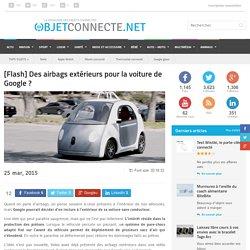 [Flash] Des airbags extérieurs pour la voiture de Google ?