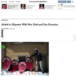 Airbnb in Disputes With New York and San Francisco
