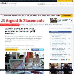 Airbnb, Drivy, Leboncoin… comment déclarer son petit business