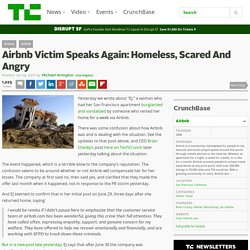 Airbnb Victim Speaks Again: Homeless, Scared And Angry