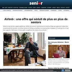 Airbnb : une offre qui séduit de plus en plus de seniors