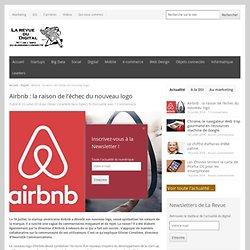Airbnb : la raison de l'échec du nouveau logo