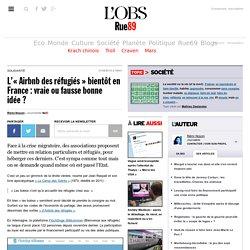 L'«Airbnb des réfugiés» bientôt en France: vraie ou fausse bonne idée?