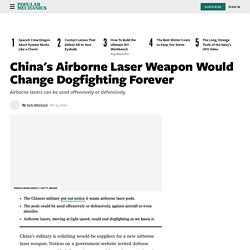 China's Airborne Laser Weapon Would Change Dogfighting Forever