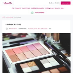 Airbrush Makeup and amazing information about it