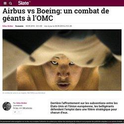 Airbus vs Boeing: un combat de géants à l'OMC