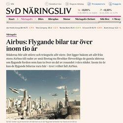 Airbus: Flygande bilar tar över inom tio år