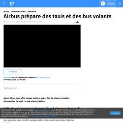 Airbus prépare des taxis et des bus volants
