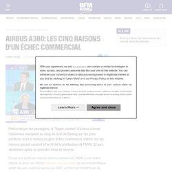 Airbus A380: les cinq raisons d'un échec commercial