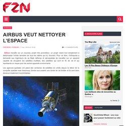 Airbus veut nettoyer l'espace