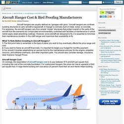 Aircraft Hanger Cost & Bird Proofing Manufacturers by Sourabh Kumar