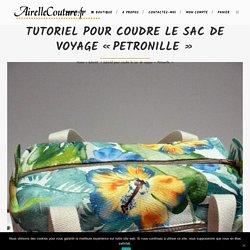 tutoriel pour coudre le sac de voyage «Petronille»