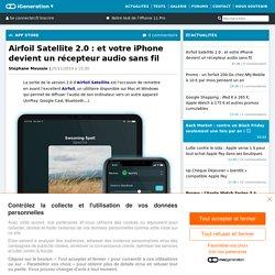 Airfoil Satellite 2.0: et votre iPhone devient un récepteur audio sans fil