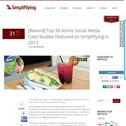 [Rewind] Top 30 Airline Social Media Case-Studies Featured on SimpliFlying in 2012