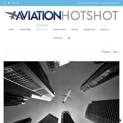 The Future of the Airline Industry - Aviation Hotshot