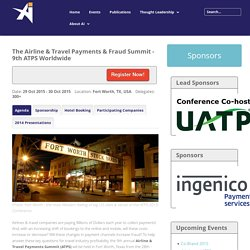 The Airline & Travel Payments & Fraud Summit - 9th ATPS Worldwide