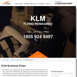 KLM Royal Dutch Airlines : Book Cheap Business Class Flights Reservations