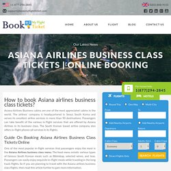 Asiana Airlines Business Class Tickets