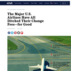 The Major U.S. Airlines Have All Eliminated Change Fees for Good
