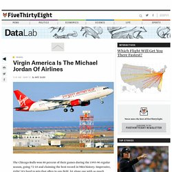 Virgin America Is The Michael Jordan Of Airlines