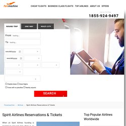 Spirit Airlines: Book Spirit Flights Tickets & Reservations
